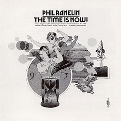 The Time Is Now - Phil Ranelin